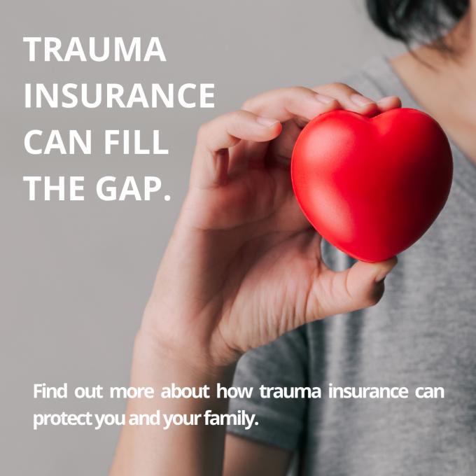 Trauma Insurance Fills the Gaps